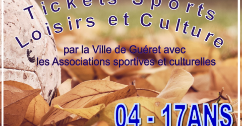 Tickets Sports Loisirs et Culture